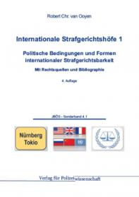 Internationale Strafgerichtshöfe 1 Politische Bedingungen und Formen internationaler Strafgerichtsbarkeit JBÖS - SB 4.1