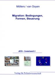Migration: Bedingungen, Formen, Steuerung JBÖS - Sonderband 5.1 1. Aufl. 2012