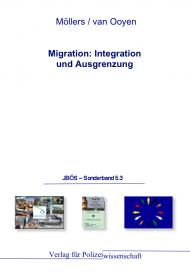 Migration: Integration und Ausgrenzung JBÖS - Sonderband 5.3 1. Aufl. 2012