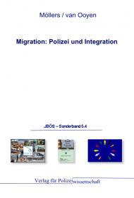 Migration: Polizei und Integration JBÖS - Sonderband 5.4 1. Aufl. 2012