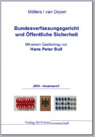 Bundesverfassungsgericht und Öffentliche Sicherheit JBÖS - Sonderband 3 1. Aufl. 2011