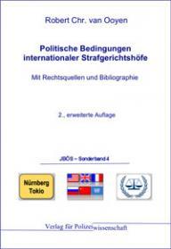 Politische Bedingungen Internationaler Strafgerichtshöfe JBÖS - Sonderband 4 3. Aufl. 2012