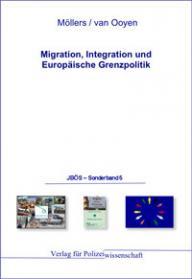 Migration, Integration und Europäische Grenzpolitik JBÖS - Sonderband 5 1. Aufl. 2011