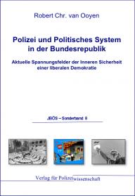 Polizei und politisches System JBÖS - Sonderband 8 1. Aufl. 2011
