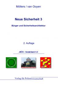 Bürger und Sicherheitsarchitektur JBÖS - Sonderband 6.3 2. Aufl. 2012