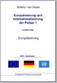 Europäisierung der Polizei JBÖS - Sonderband 1.1 3. Aufl. 2012