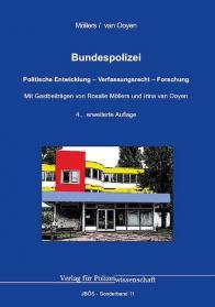 Bundespolizei Politische Entwicklung – Verfassungsrecht – Forschung 4. Auflage 2020