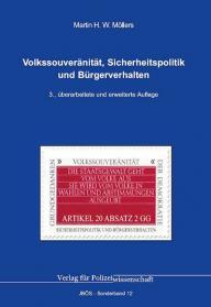 Volkssouveränität, Sicherheitspolitik und Bürgerverhalten JBÖS-Sonderband 12 3., überarbeitete und erweiterte Aufl. 2019