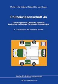 Polizeiwissenschaft 4a: Forschungsbericht Öffentliche Sicherheit JBÖS - Sonderband 7.4a 3. Aufl. 2017