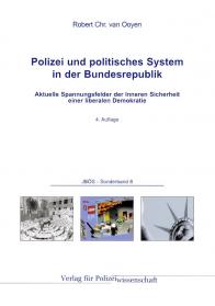Polizei und politisches System JBÖS - Sonderband 8 4. Aufl. 2016