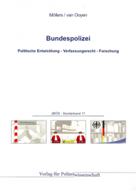 Bundespolizei JBÖS - Sonderband 11 1. Aufl. 2013