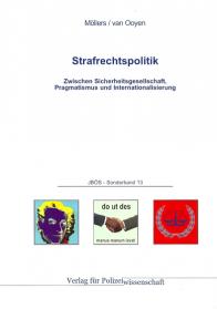Strafrechtspolitik JBÖS - Sonderband 13 1. Aufl. 2013