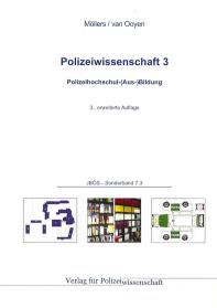 Polizeihochschul-(Aus-)Bildung JBÖS - Sonderband 7.3 3. Aufl. 2013
