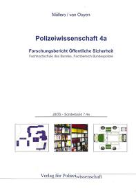 Forschungsbericht Öffentliche Sicherheit JBÖS - Sonderband 7.4a 1. Aufl. 2013